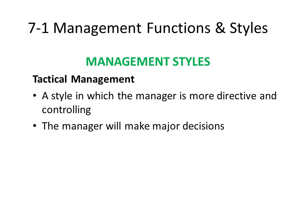 7-1 Management Functions & Styles