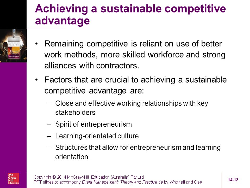 key factors for achieving competitive advantage Business resources and strengths to increase their likelihood of success   developing competitive advantage can be considered a critical success factor for  a small  achieving superior competitive advantage can often result in customer.
