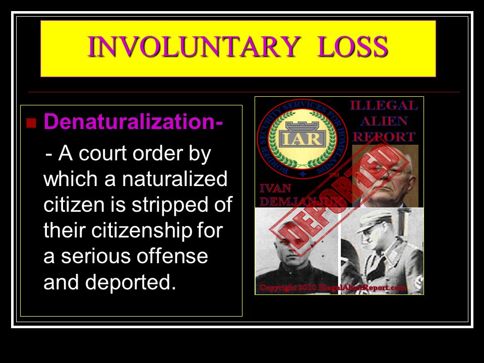 Can A Naturalized Citizen Be Deported