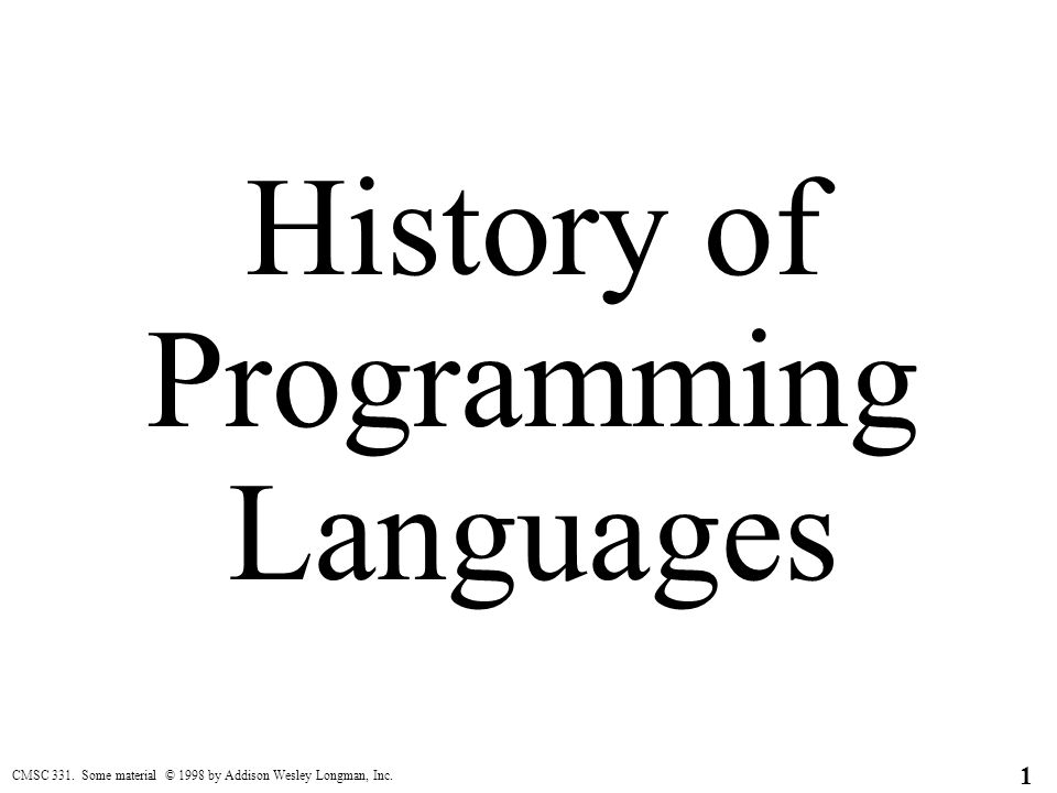 history of programming languages Drawn from the acm/sigplan second history of programming languages conference, this volume, like the earlier book from the first such conference (hopl), conveys the motivations of the language designers and the reasons why they rejected existing languages and created new ones.