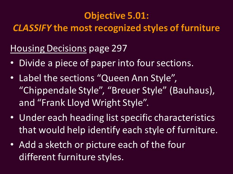 Objective 5 01 Clify The Most Recognized Styles Of Furniture