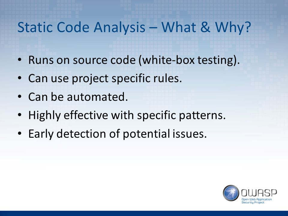 static code analysis Static code analysis (sca) is the technique of automatically analyzing the application's source and binary code to find security vulnerabilities.