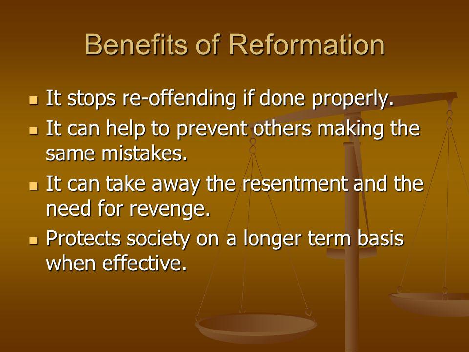 Benefits of Reformation