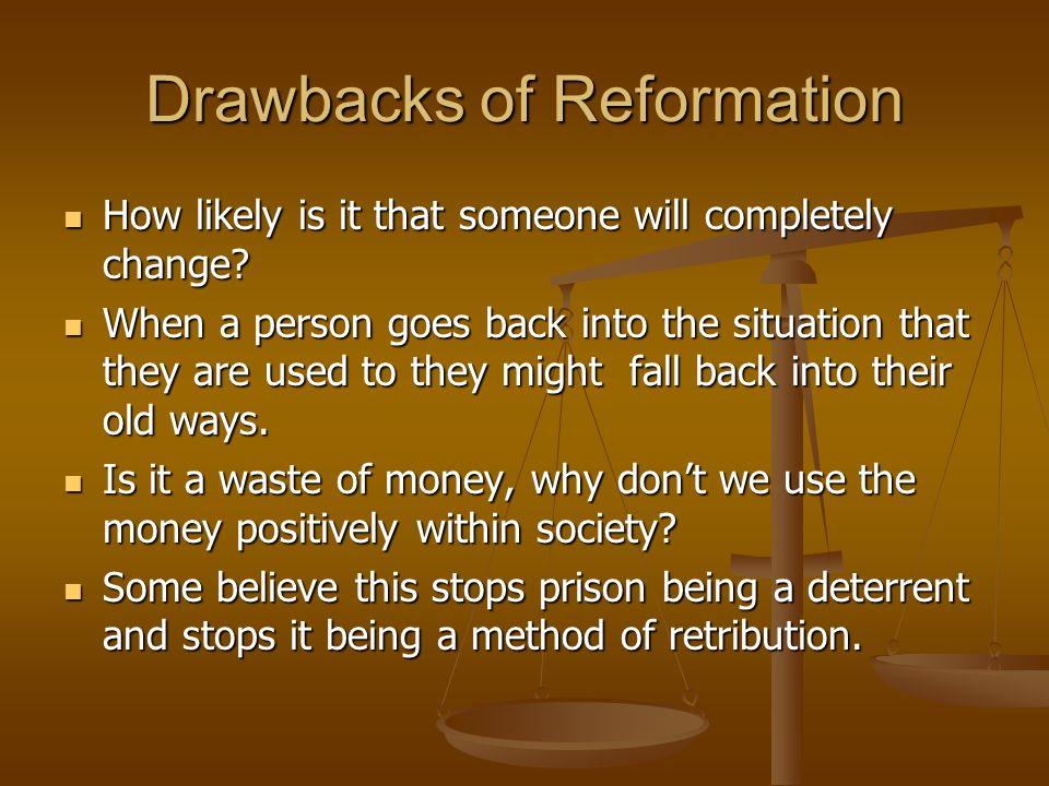 Drawbacks of Reformation