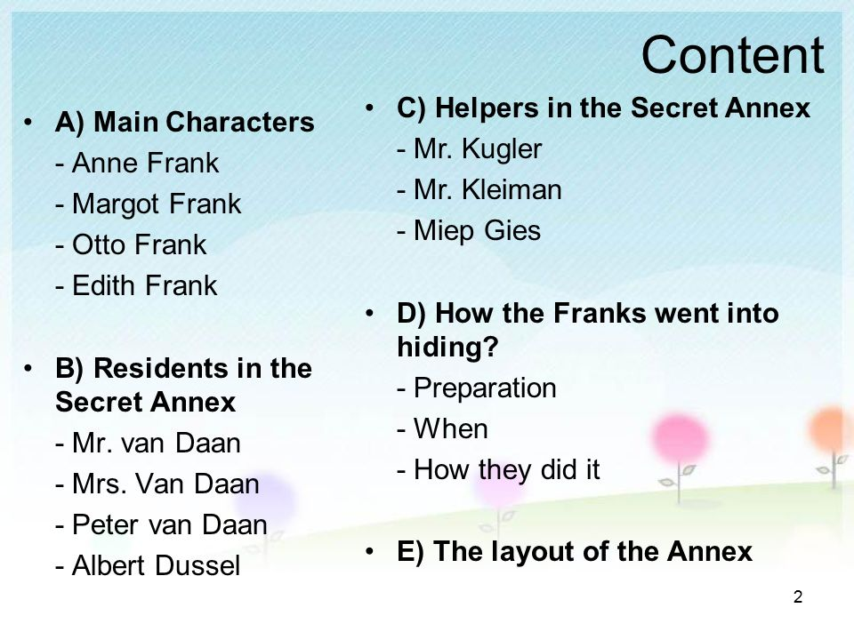 an analysis of otto franks idea for the secret annex