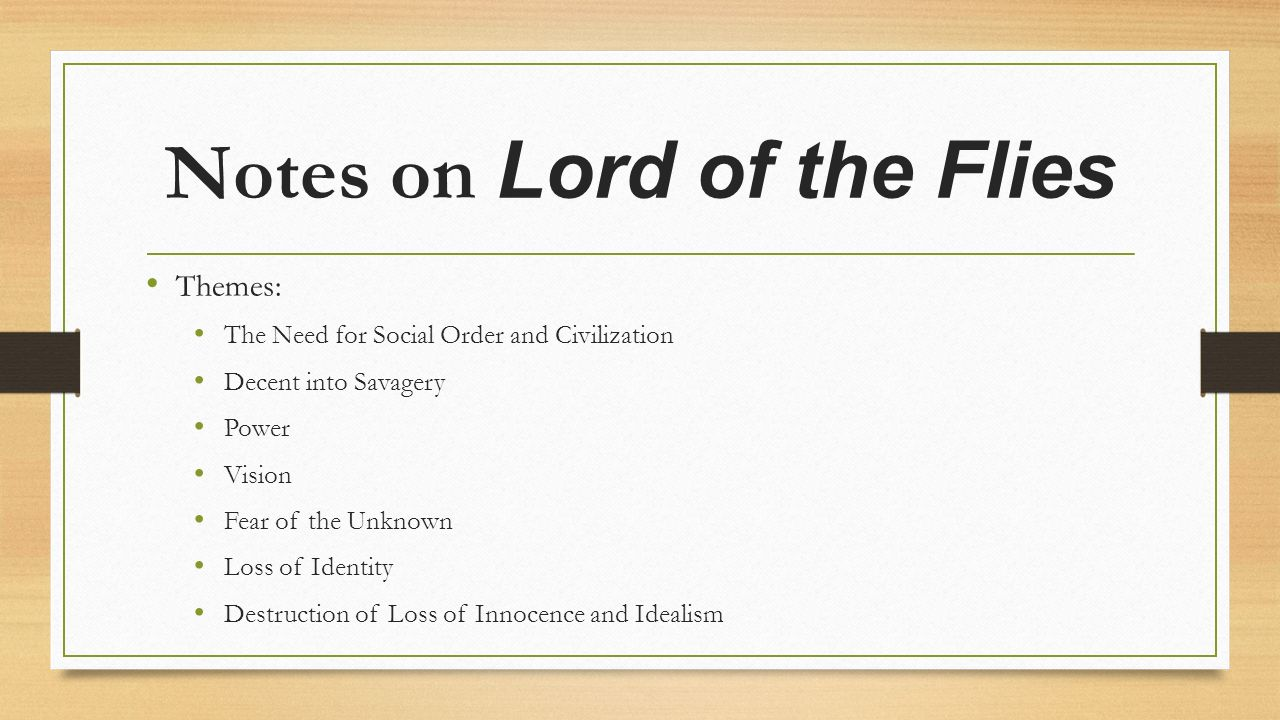 lord of the flies theme and Lord of the flies--themes, motifs, and symbolism lord of the flies–themes, motifs, and symbolism theme #1 –civilization vs savagery 1 the conflict between.