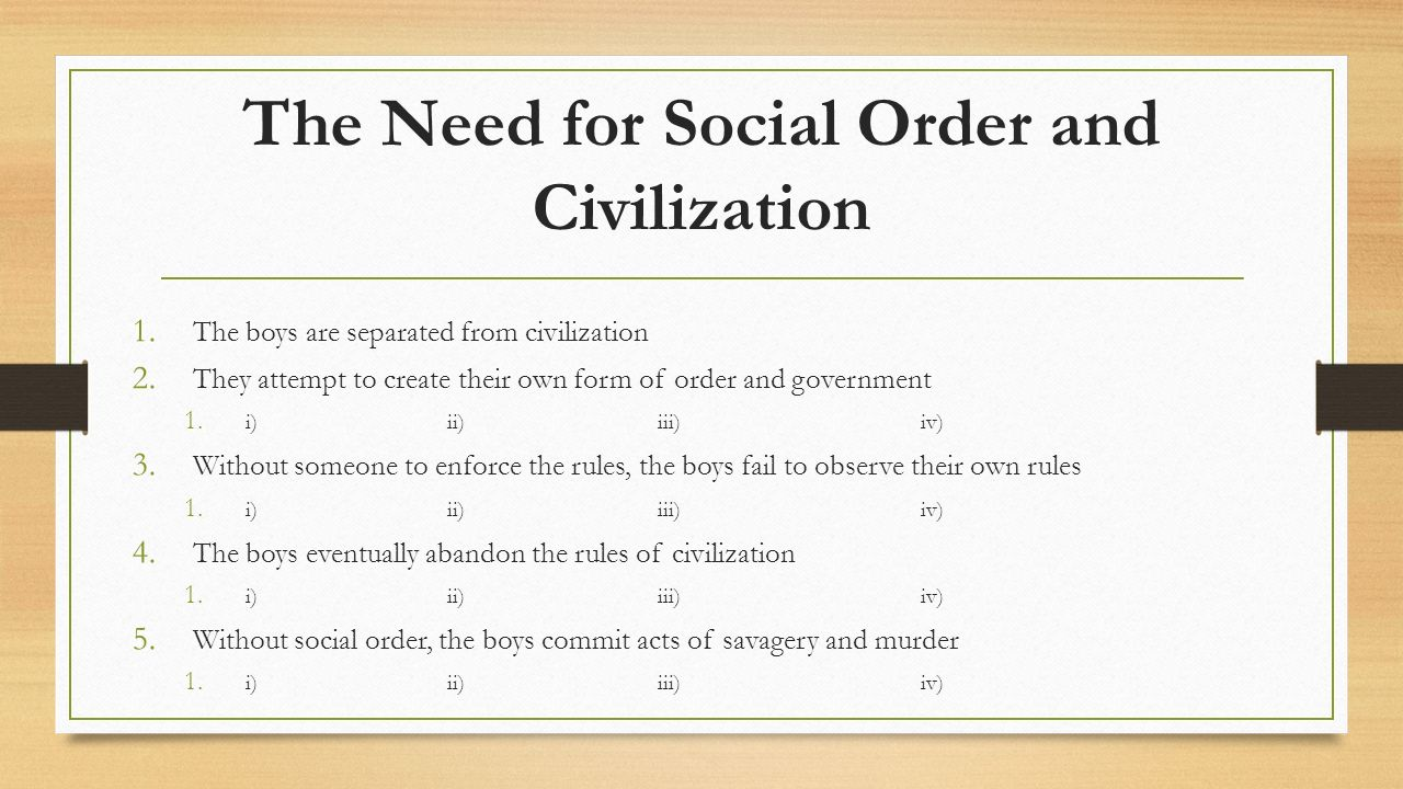 lord of the flies themes ppt video online the need for social order and civilization