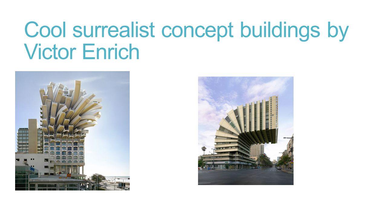 Art Project Surrealism Ppt Video Online Download - City portraits surreal architecture photos by victor enrich