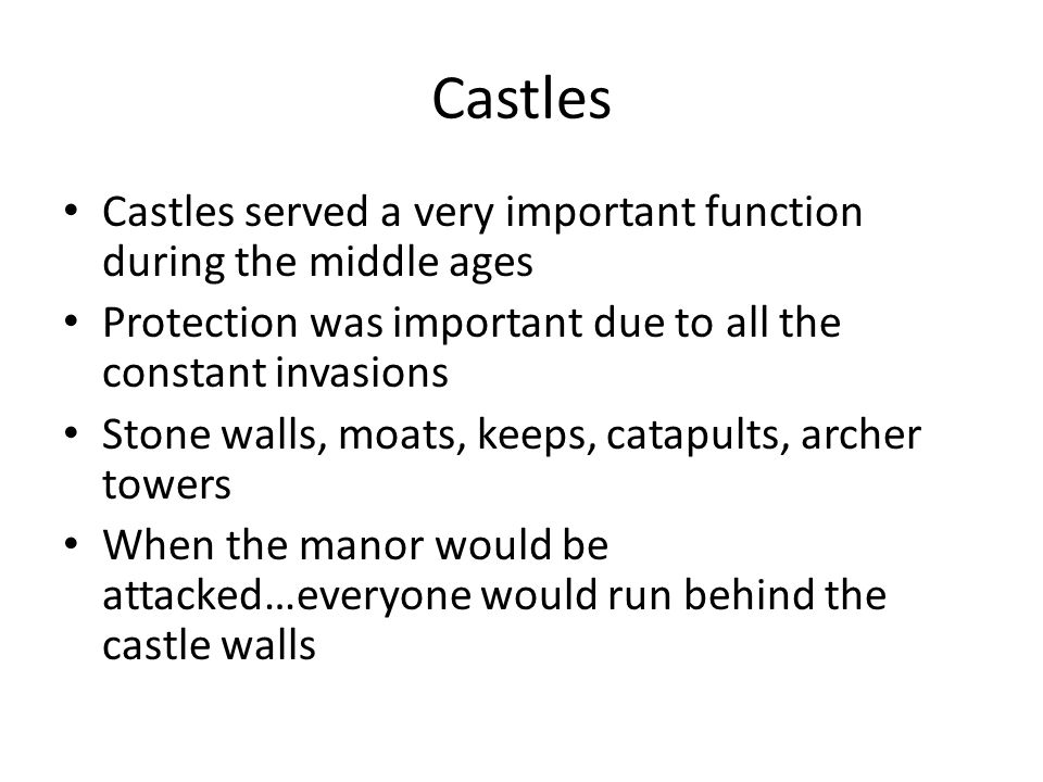the importance of castles during the middle ages A castle is a type of fortified structure built in europe and the middle east  they  appeared sometime after 1066 during the period in history known as the middle  ages  the most important part of the motte and bailey castle was the keep.