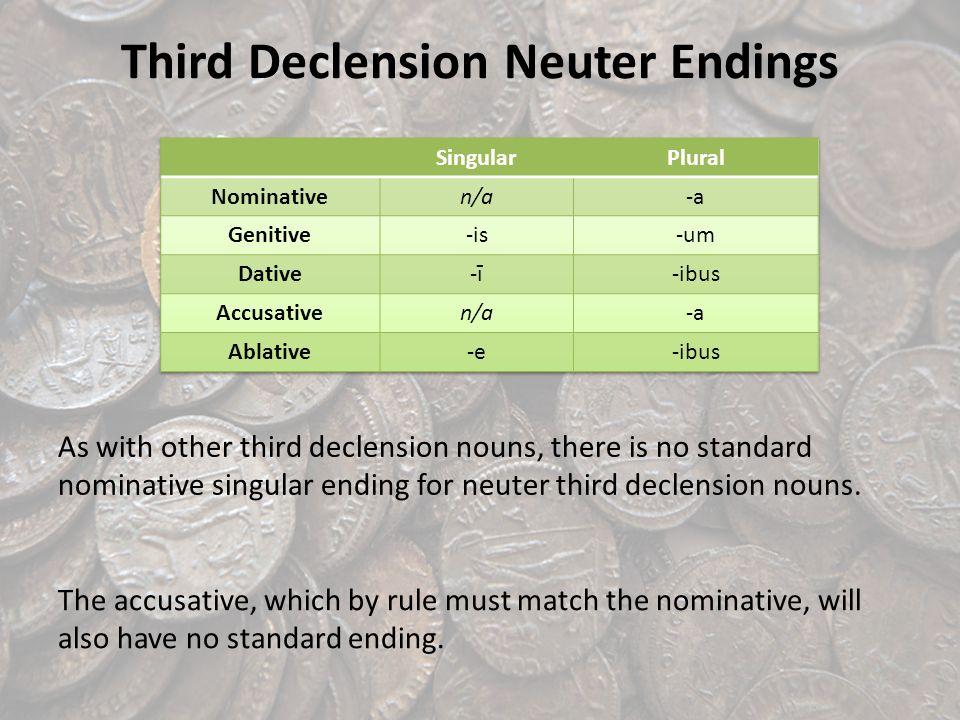 Third Declension Neuter Endings