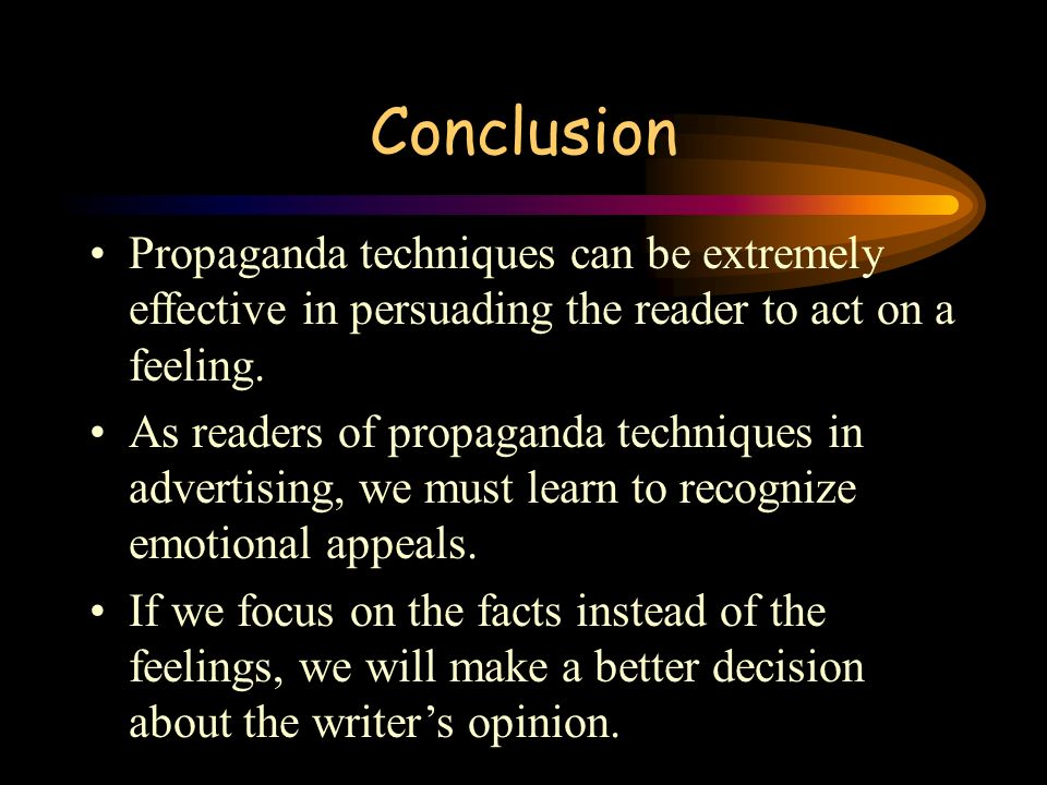 the many techniques used when writing propaganda When & how to avoid writing propaganda and is one of the most common propaganda techniques racism revolutionaries and protesters use propaganda to rally.