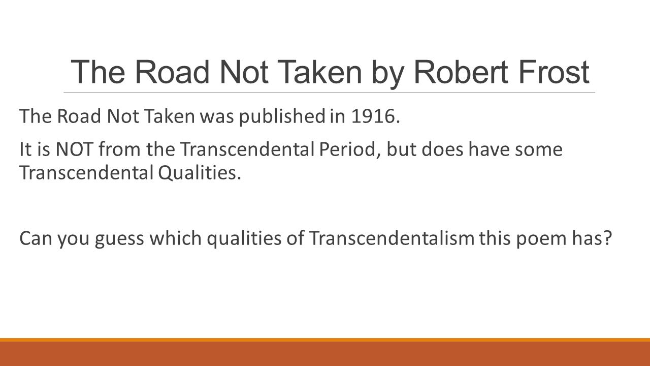 taken essay Free essay: in the poem the road not taken, author robert frost uses the simple image of a road to represent a person's journey through life a.