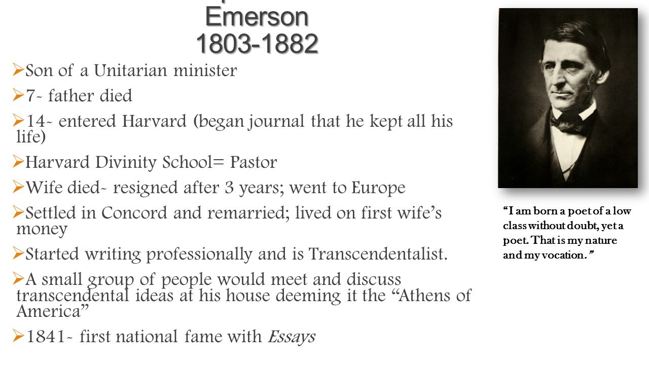 a biography of ralph waldo emerson and the characteristics of transcendentalism Ralph waldo emerson and henry david thoreau were contemporaries and friends they both belonged to the current of transcendentalism.