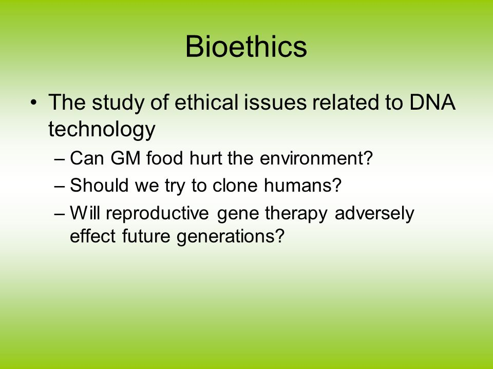 ethical issues related to reproducation Ethical issues scientific and ethical review group reproductive health involving adolescents  capacity to consent is related to the nature and complexity of the .