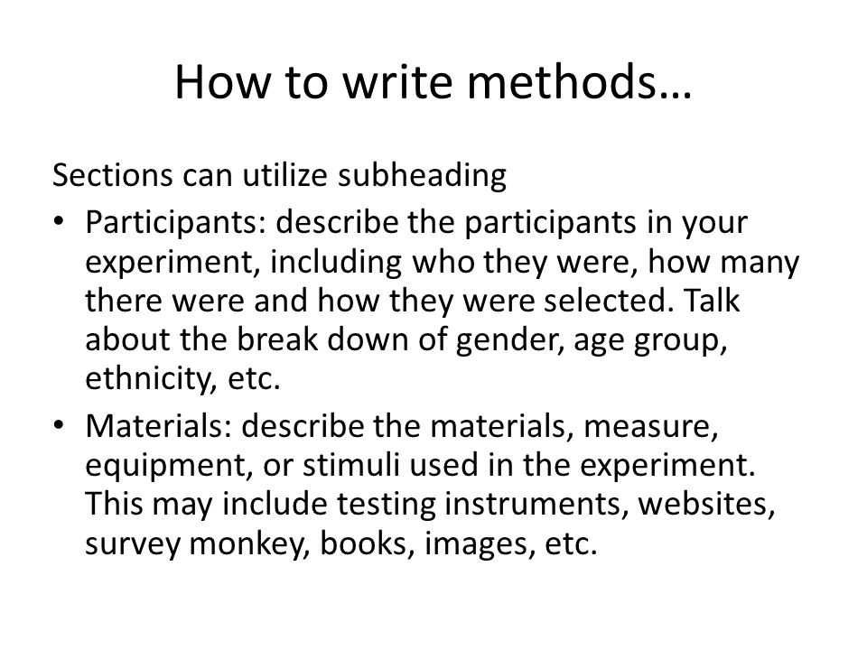 How to write a good materials and methods section