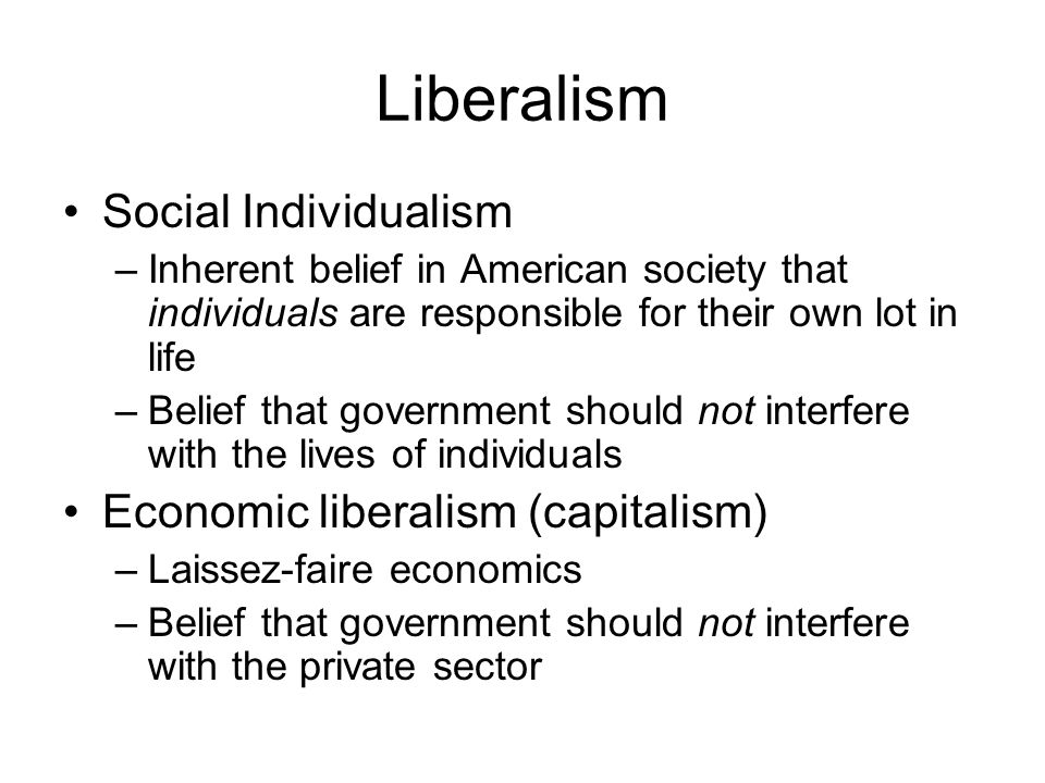 capitalism individualism and government Under state capitalism (unlike free-market capitalism), government may have policies that, intentionally or not, favor the capitalist class over workers the people are considered equal the focus is on individualism as opposed to nationalism capitalism vs socialism timeline.