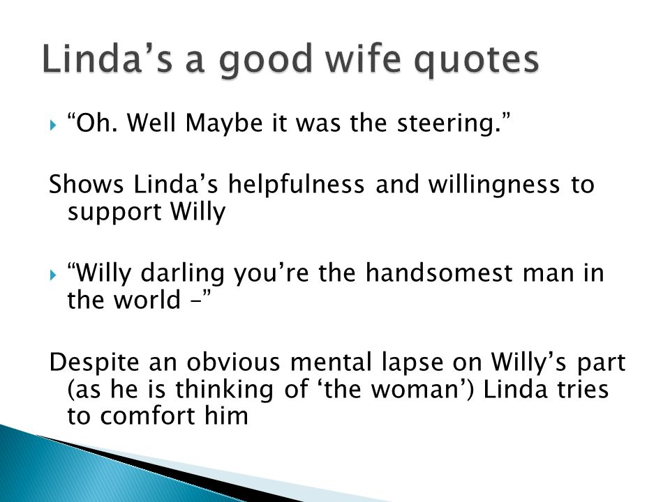 quotes on willy loman s life Why should you care about what willy loman says in arthur miller's death of a salesman don't worry, we're here to tell you.