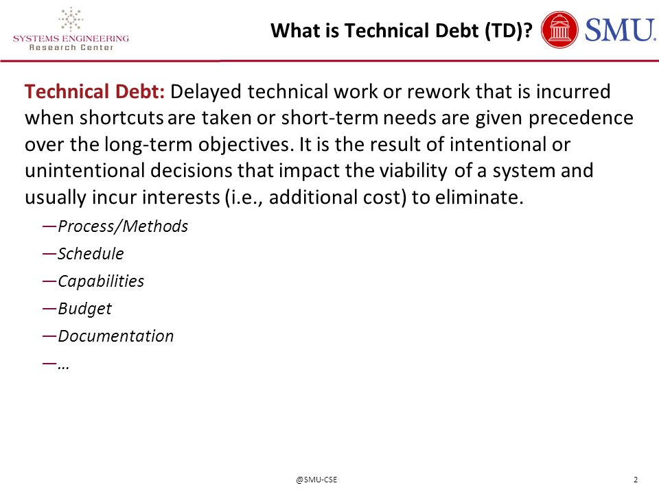 What is Technical Debt (TD)