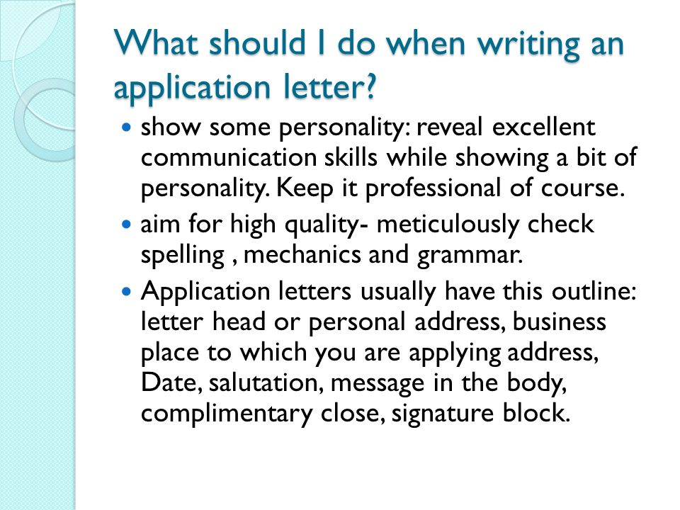 What Should I Do When Writing An Application Letter  Application Letters