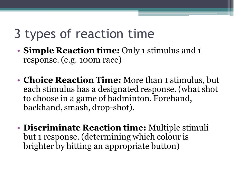 simple reaction time This pro lesson describes basic reflex and reaction time (visual stimulus)  exercises  simple experimental protocols, and the responsibility of making their  own.