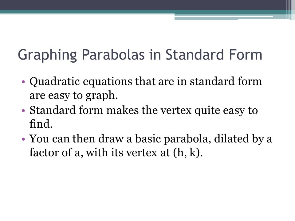 Graphing Quadratic Equations in Standard Form - ppt video ...
