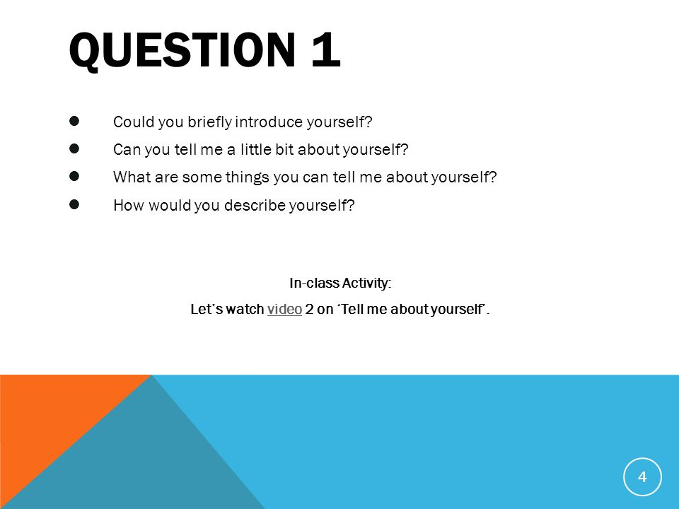 lets watch video 2 on tell me about yourself - Typical Interview Questions And Answers Describe Yourself