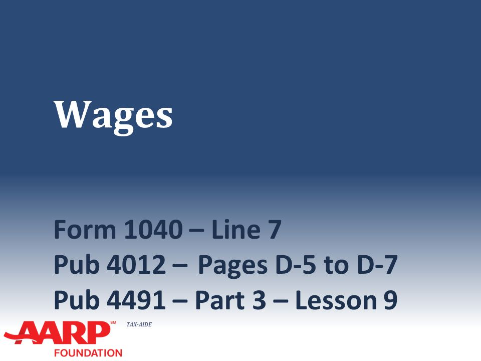 Wages Form 1040 Line 7 Pub 4012 Pages D 5 To D 7 Pub 4491 Part