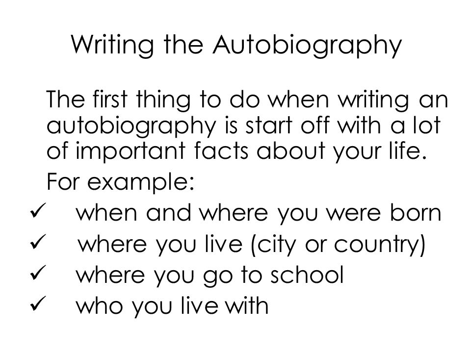 how to start writing an autobiography