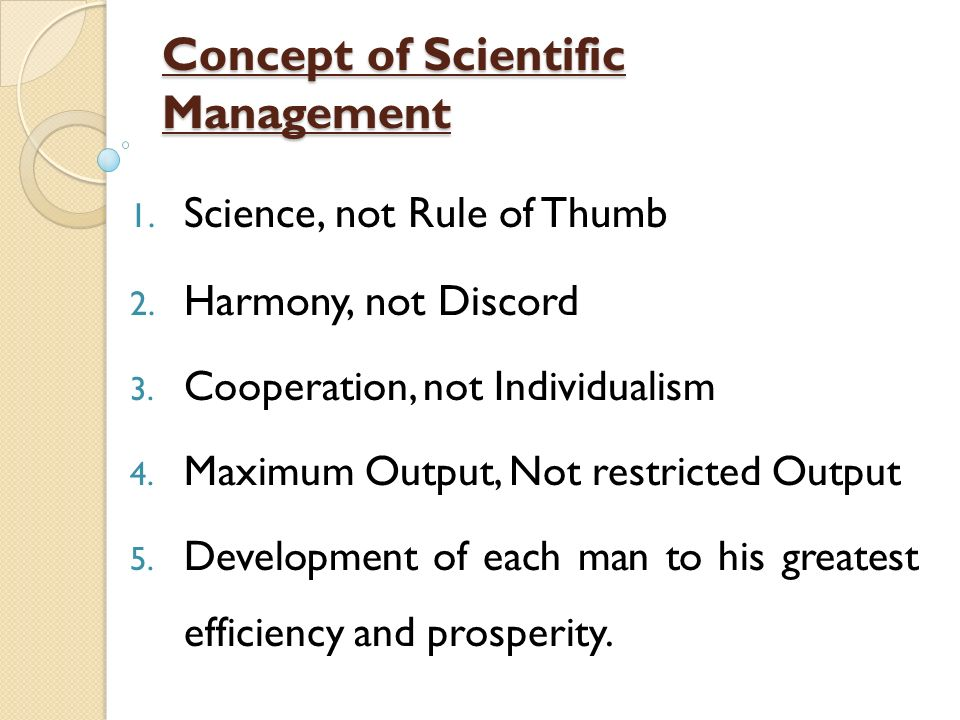 effectiveness of scientific management Thus it was followed by a profusion of successors in applied science, including time and motion study, the efficiency movement (which was a broader cultural echo of scientific management's impact on business managers specifically), fordism, operations management, operations research, industrial engineering, management science.