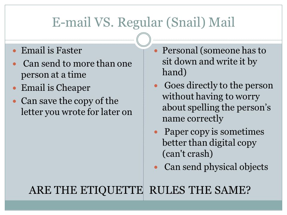 What are the advantages of email?email vs. snail mail