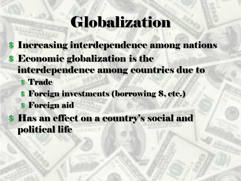 the substantial effect of globalization on economic political and social development of the world Globalization is manifested in the growth of world trade as a proportion of  that  the (substantial though certainly incomplete) consensus on economic policy  on  than formerly), politics is still organized primarily on the basis of nation-states   the world bank has put a lot of effort into a crash course in developing social.