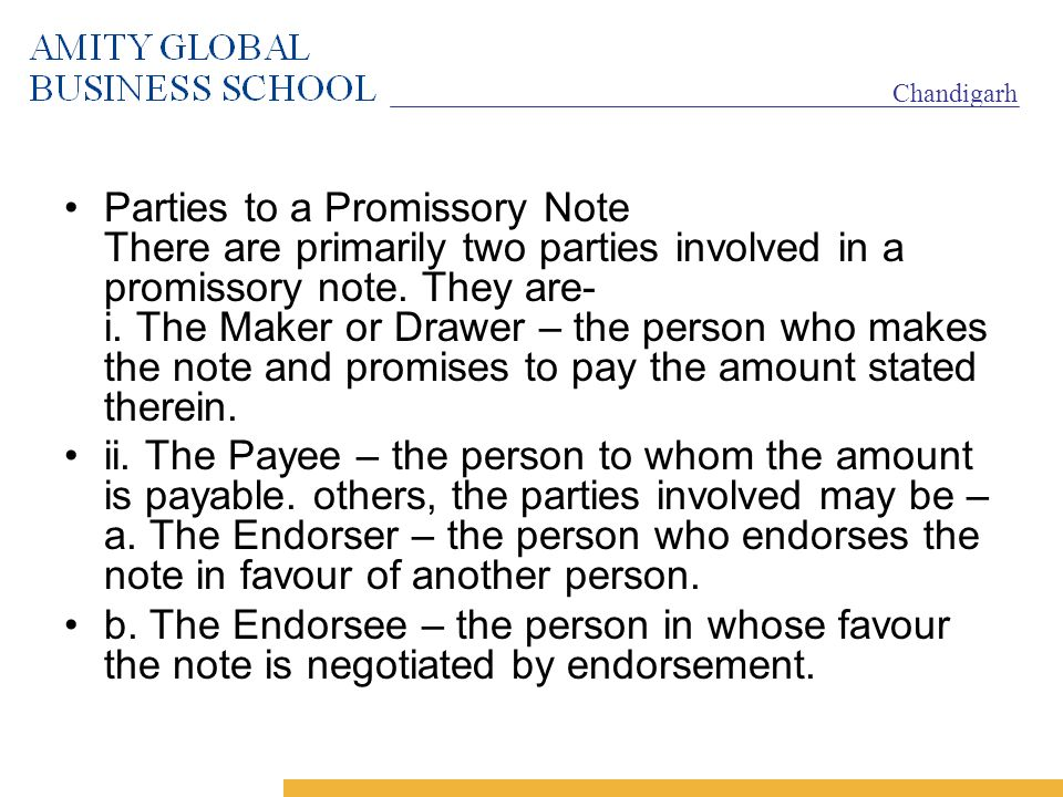 21 Parties To A Promissory Note ...  Promissory Note Parties