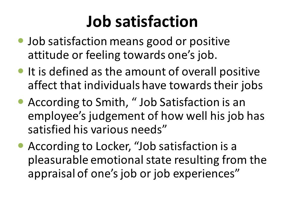 employee absenteeism and job satisfaction are positively related