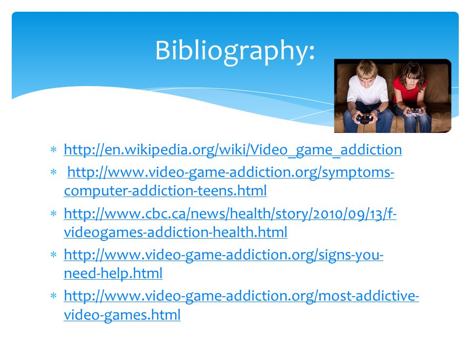 bibliography about computer addiction This bibliography was generated on cite this for me on thursday, january 8,   effect of addiction to computer games on physical and mental.
