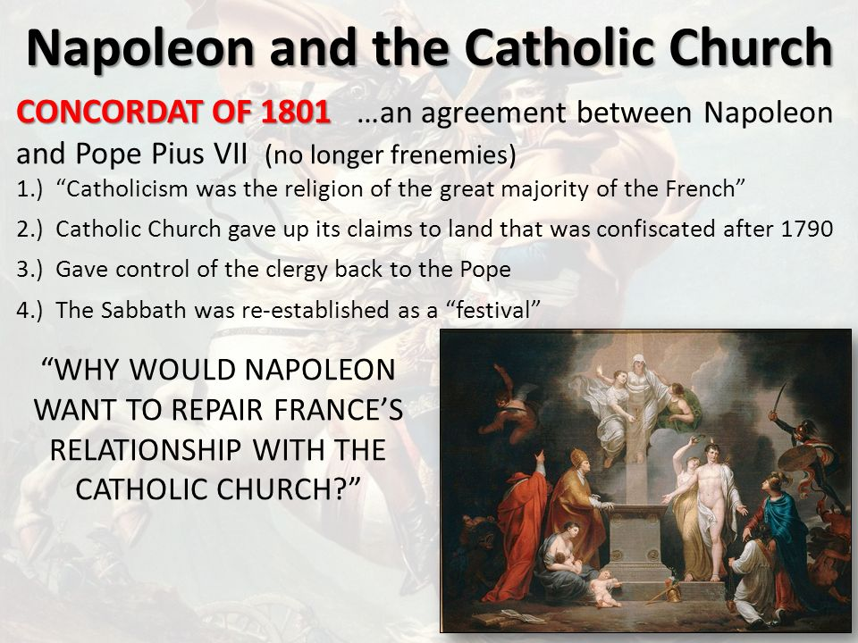 napoleon and freedom of religion However, napoleon did not restore it to its previous (pre-revolution) status as the official religion of france instead, it became just one of the religions, albeit that of the majority of the.