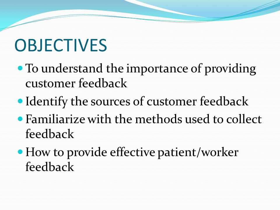 Why is it important to be Objective when Receiving Feedback?