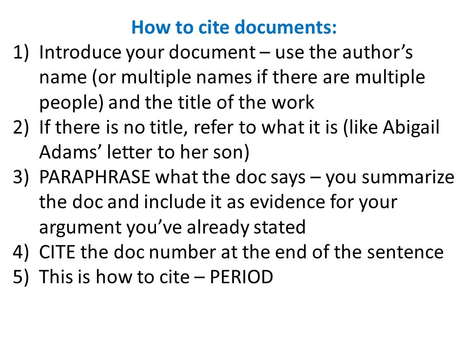 How to cite documents: Introduce your document – use the author's name (or multiple names if there are multiple people) and the title of the work.