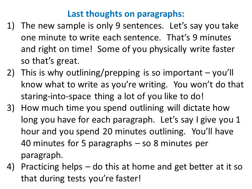 Last thoughts on paragraphs: