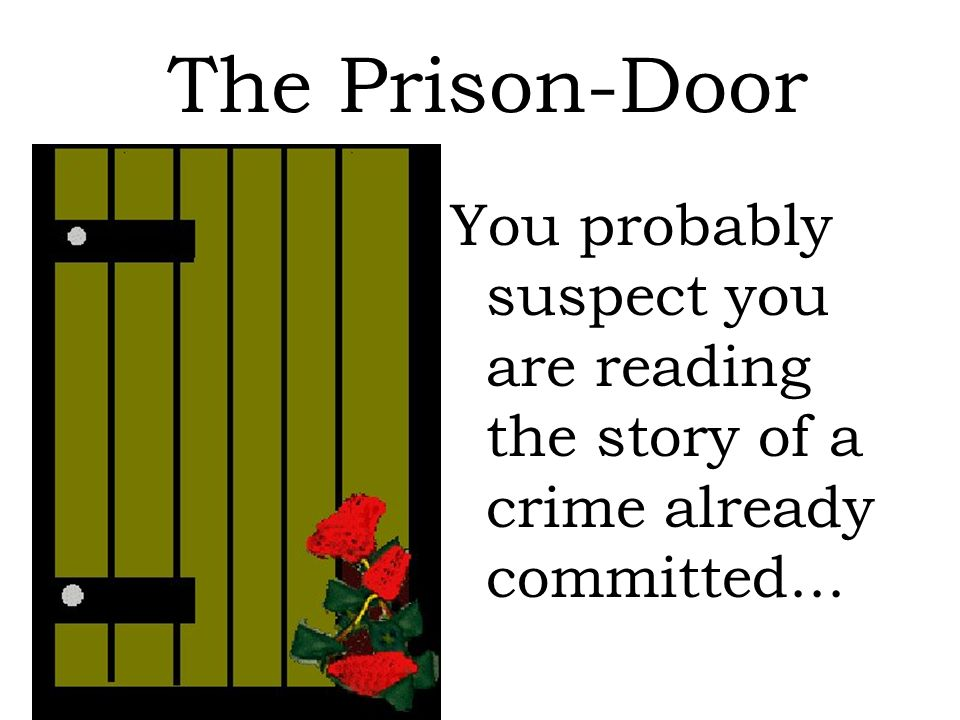 a description of prison in the scarlet story Discussion questions 1-3 scarlet letter discussion questions chapters 1-3 study play what is the setting of the scarlet letter a new colony located in boston (puritan colony) 17th century (1642) why does hawthorne begin the story with a reflection about the need for a cemetery and a prison.