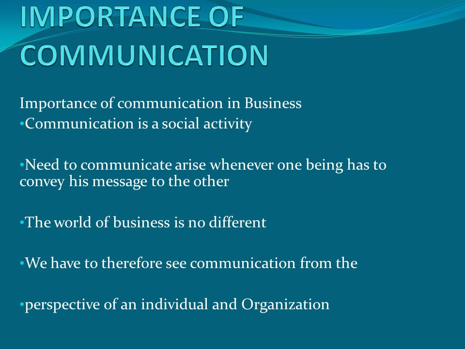 importance of communication in an organization Defining the effective way of communication in an organization and how to develop an effective communication skills.