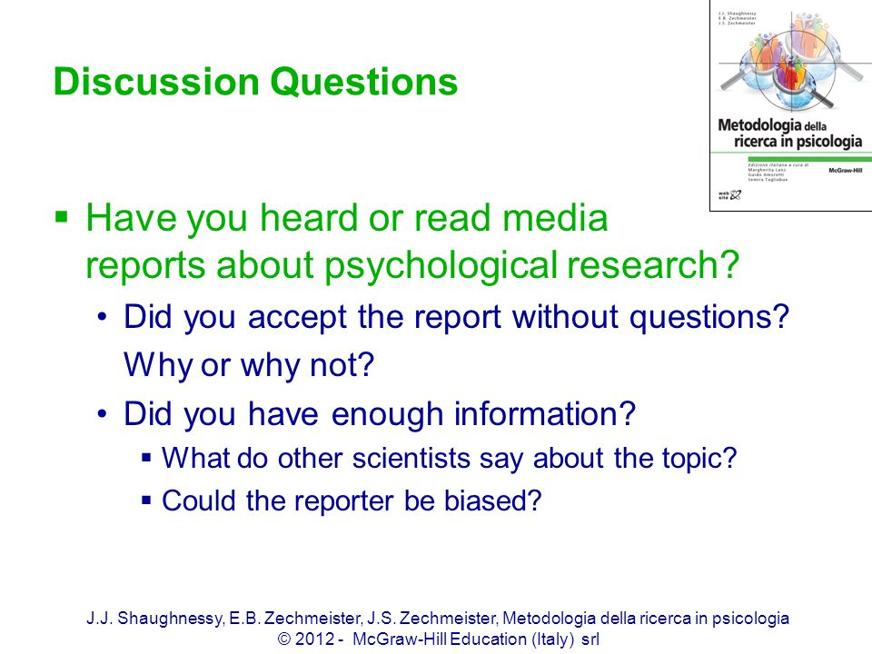 Have you heard or read media reports about psychological research