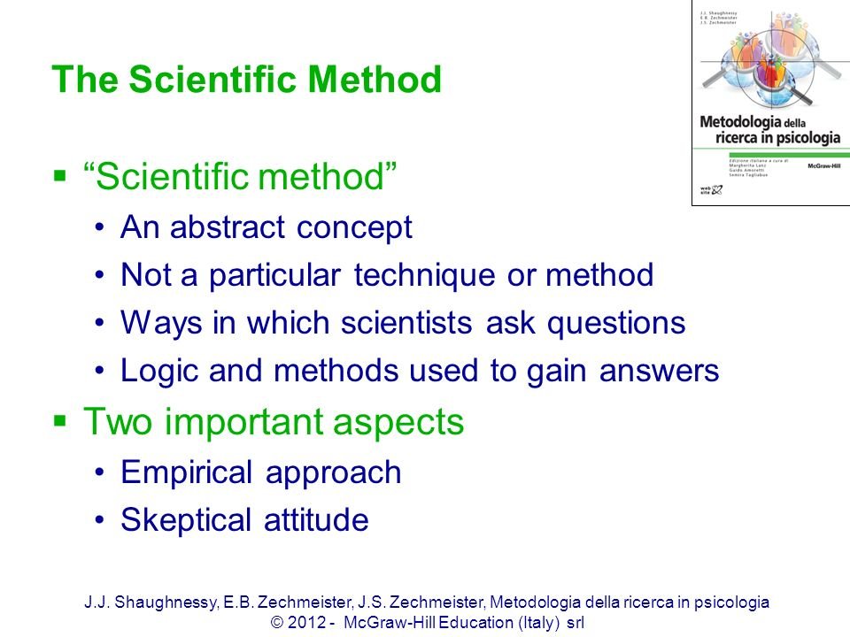 The Scientific Method Scientific method Two important aspects