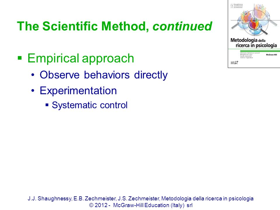 The Scientific Method, continued