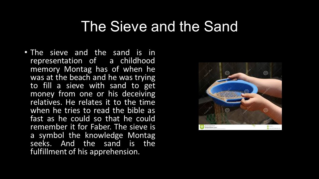 sand and the sieve