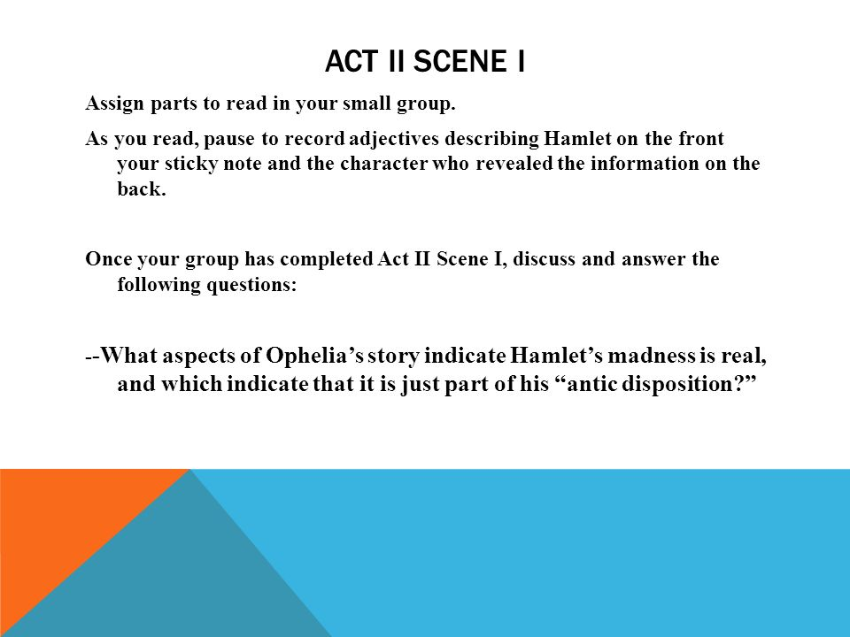hamlet act 1 review questions essay Hamlet review questions content: act i 1 which characters first see the ghost (in scene i,i) what do they think the sighting means 2 what is hamlet's state of mind when we first see him.