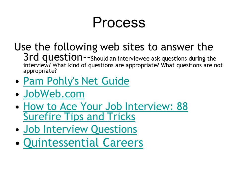 10 process quintessential careers - Sure Fire Questions To Ask Employers During Interviews