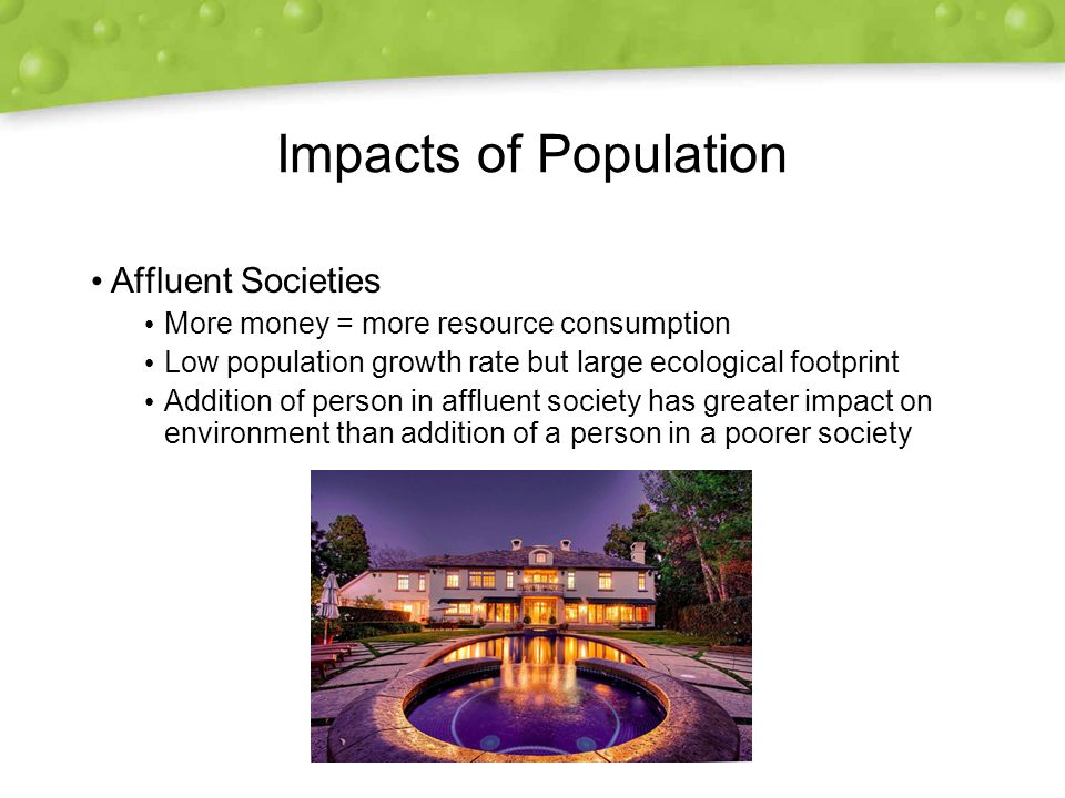 Impacts of Population Affluent Societies