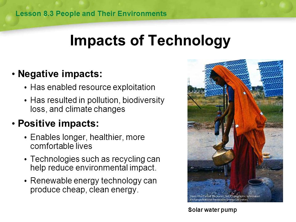 Impacts of Technology Negative impacts: Positive impacts: