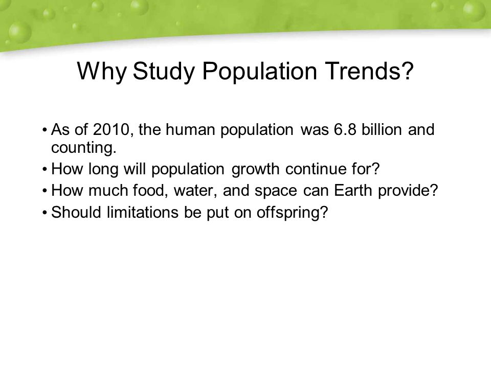 Why Study Population Trends