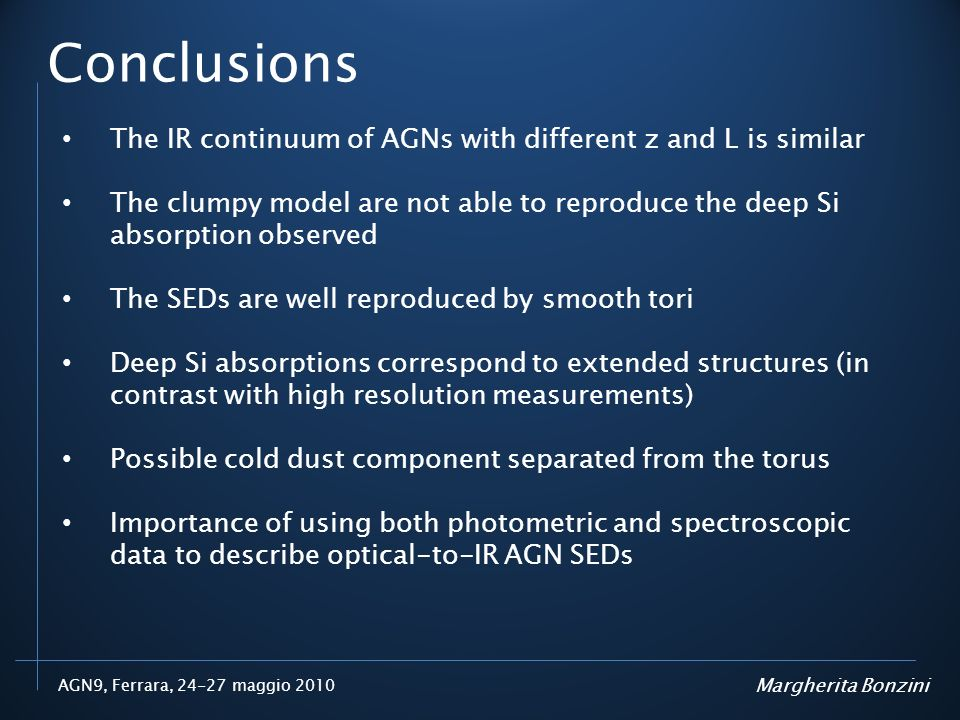 Conclusions The IR continuum of AGNs with different z and L is similar